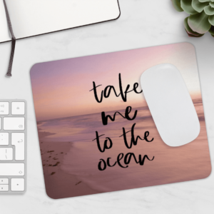 Take Me To The Ocean Mousepad - JustArtisan - Compass and a Camera -