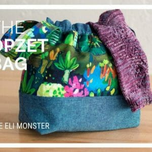 Project Bag Sewing Pattern, The Opzet Bag - JustArtisan - The Eli Monster -