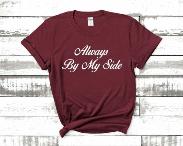 JW Gift T Shirt Always By My Side   JW org   Jehovah's Witnesses Gift Idea   JW Baptism Gift   jw Pioneer Gift   Best Life Ever - JustArtisan - JW Printable Gifts -