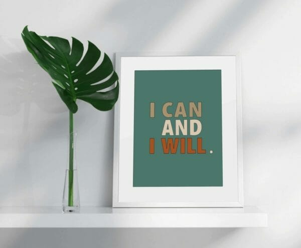 College Inspirational Wall Art|Positive Vibes|I Can And I Will | Inspirational Quote| Motivational Saying| Dorm Room Decor| Printable Art - JustArtisan - Breretondesignstudio -